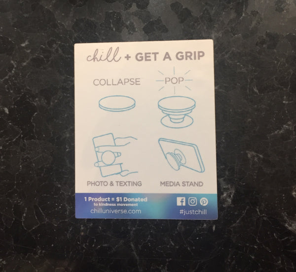 "Chill + Get a Grip ""Just Chill"" Multi-colored"