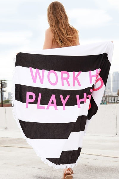 Work Hard Play Hard Towel