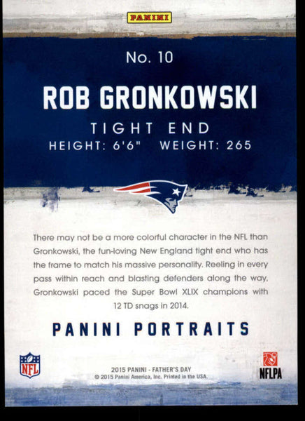2015 Panini Father's Day Portraits #10 Rob Gronkowski MINT D1