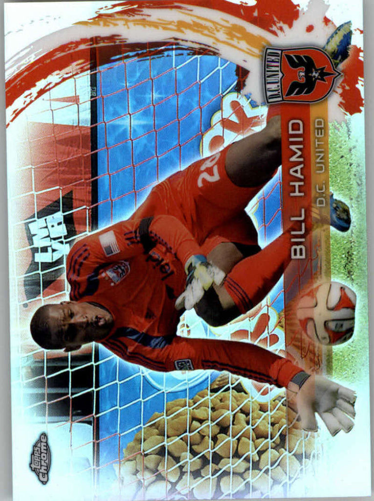 2014 Topps Chrome Refractor #61 Bill Hamid NM-MT+ ck