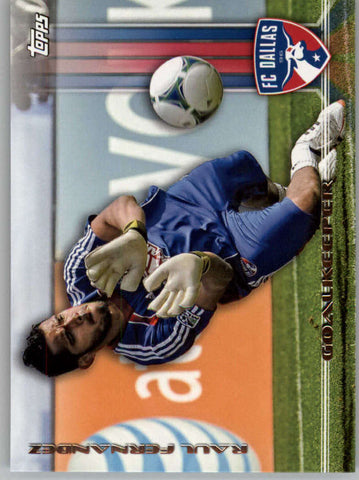 2013 Topps MLS #126 Raul Fernandez NM-MT+ cd