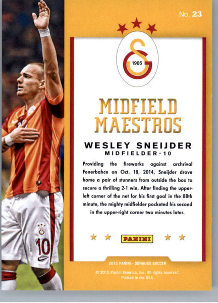 2015 Donruss Midfield Maestros Gold Press Proofs #23 Wesley Sneijder MINT /99 Galatasaray