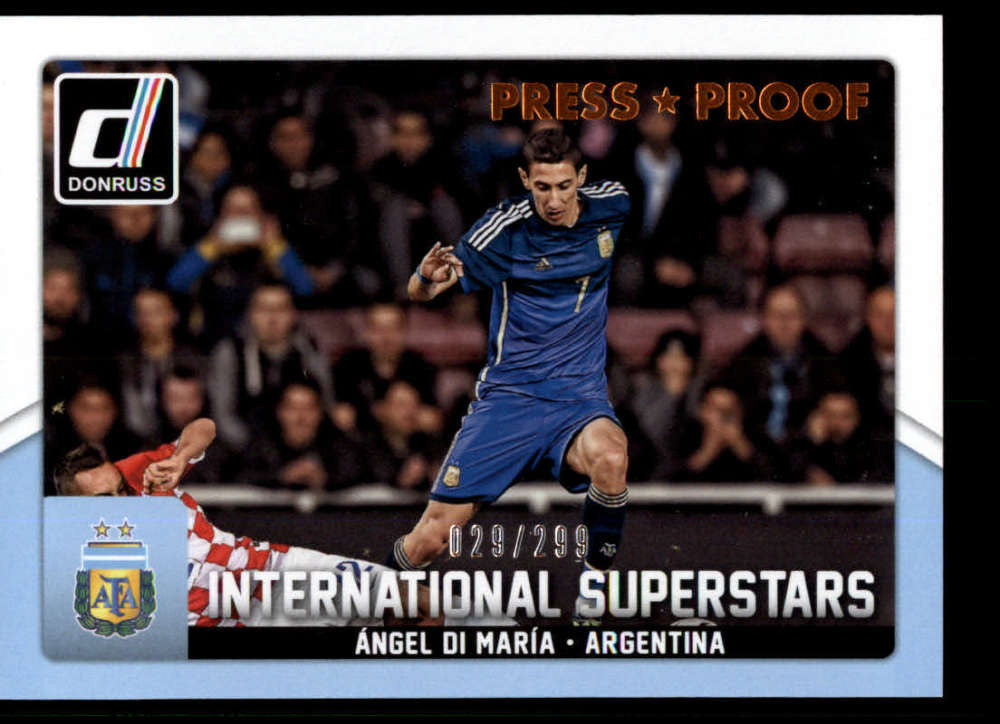 2015 Donruss International Superstars Bronze Press Proofs #3 Angel Di Maria MINT /299 Argentina
