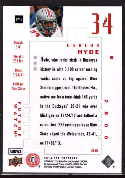 Carlos Hyde 2014 Upper Deck SPA SP Authentic Future Watch Rookie Card RC /999 SP FW-9 Mint - Near Mint Q3