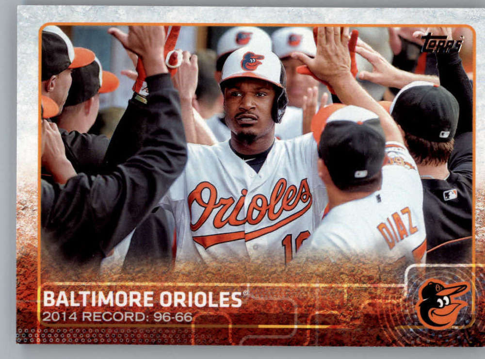 2015 Topps #19 Baltimore Orioles NM-MT+ CE