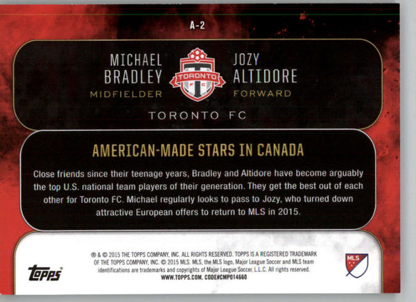 2015 Topps APEX MLS Alliances #A-2 Michael Bradley/Jozy Altidore NM-MT+