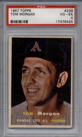 1957 Topps #239 Tom Morgan PSA 4 VG-EX