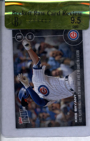 Kris Bryant BGS RCR 9.5 GEM MINT /1861 2016 Topps NOW 370-A Chicago Cubs