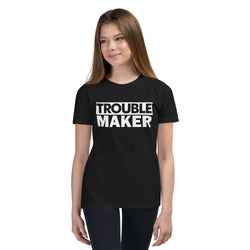 Trouble Maker T-Shirt (Youth)