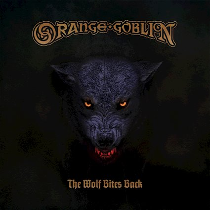 "Pre-Order! Orange Goblin-""The Wolf Bites Back"" Limited Color Vinyl."