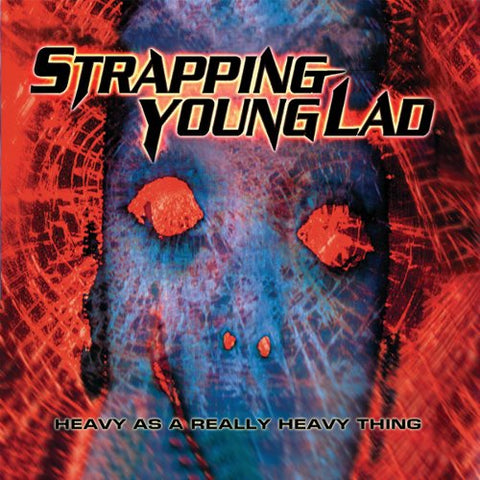 "Strapping Young Lad-""Heavy As A Really Heavy Thing"" 2 x LP Red and Blue 180 Gram Vinyl, 3 Bonus Tracks, Etched D-Side"