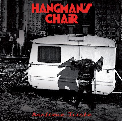 "Hangman's Chair-""Banlieue Triste"" Double Vinyl Import"