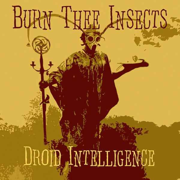 "Burn Thee Insects-""Droid Intelligence"" Limited Purple 12"" Vinyl"