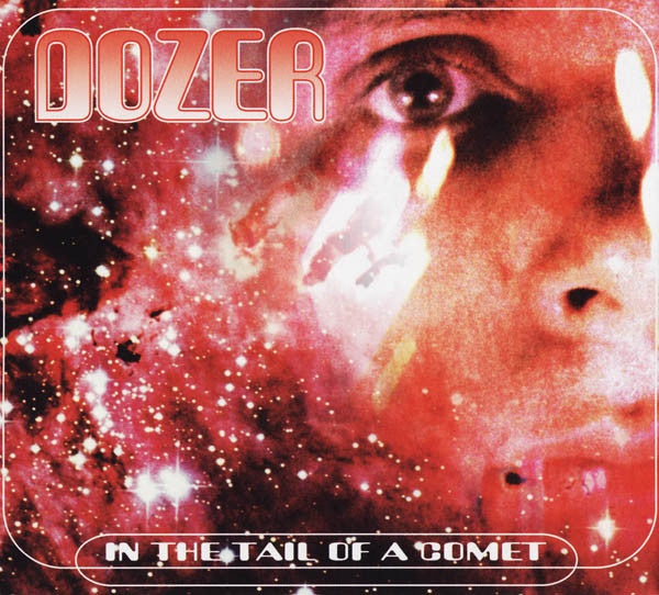 "Pre-Order! Dozer-""In The Tail of a Comet"" Limited Red Vinyl"