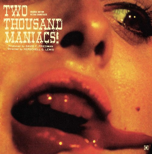 "Pre-Order! Random Pick! Herschell Gordon Lewis-""Two Thousand Maniacs!"" Limited Colored Soundtrack, Stoughton Gatefold Sleeve, 2 Bonus Tracks, Comes With a Download Card"
