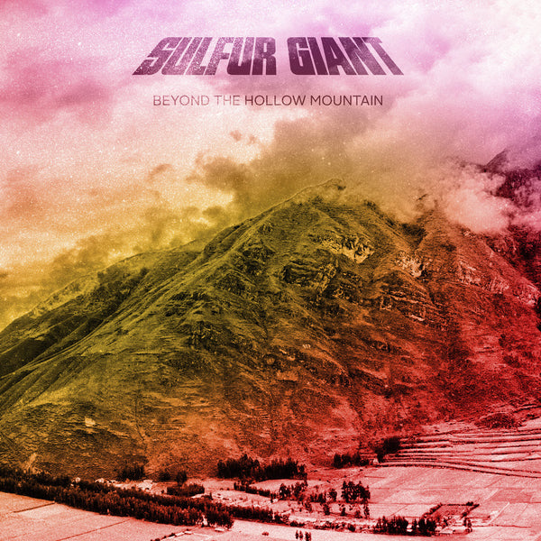 "Sulfur Giant-""Beyond the Hollow Mountain"" Sulfur Smoke Vinyl, Limited to 100"