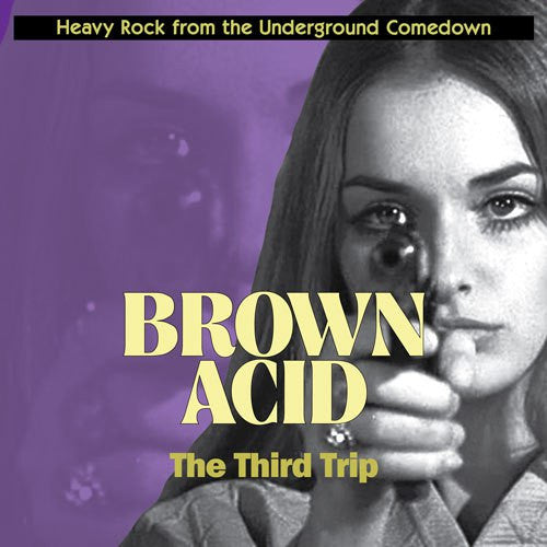 "Brown Acid-""The Third Trip: Heavy Rock from the Underground Comedown"" Limited Edition of 400 Clear Purple Vinyl"