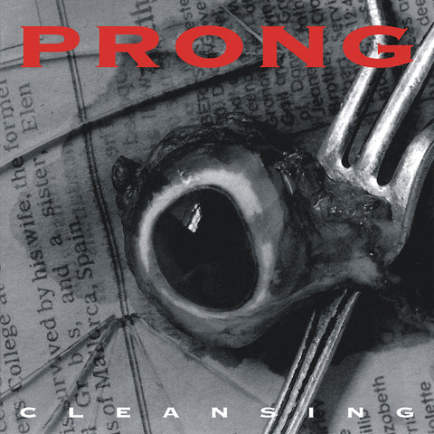 "Prong-""Cleansing"" 180 Gram Crystal Clear Vinyl (Indie Retail Exclusive) Or 180 Gram Translucent Red Vinyl"