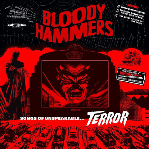 "Bloody Hammers-""Songs of Unspeakable Terror"""