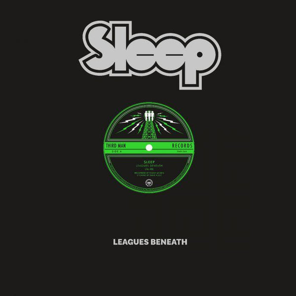 "Sleep-""Leagues Beneath"" Limited 180 Gram Black Vinyl, Etched B-Side."