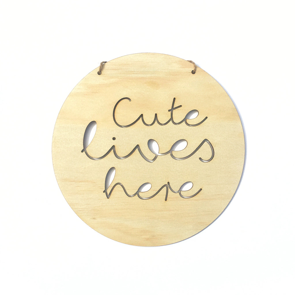 Cute Lives Here Wall Plaque