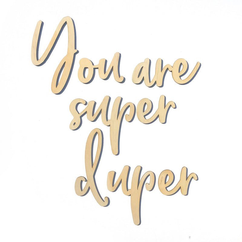 You Are Super Duper Script