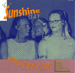 It's A Sunshine Day / April Fools 1993