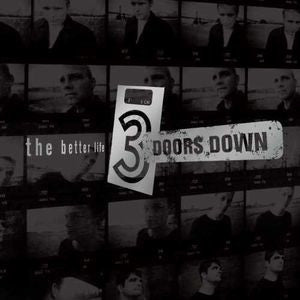 3 Doors Down Better Life : New Vinyl - Yellow Dog Discs