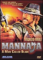 Mannata: A Man Called Blade