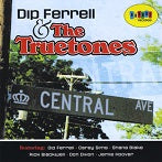 Dip Ferrell & The Truetones