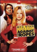 Against The Ropes DVD : Pre-Owned DVD - Yellow Dog Discs