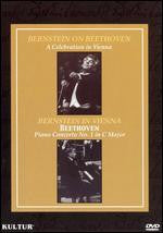 Bernstein on Beethoven: A Celebration in Vienna/Bernstein in Vienna: Beethoven Piano Concerto No. 1