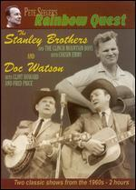 Pete Seeger's Rainbow Quest - The Stanley Brothers and Doc Watson