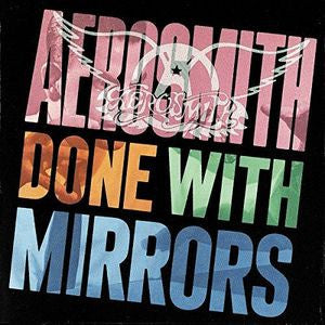 Aerosmith Done With Mirrors (180 Gram) : New Vinyl - Yellow Dog Discs