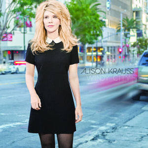 Alison Krauss Windy City (180 Gram) : New Vinyl - Yellow Dog Discs