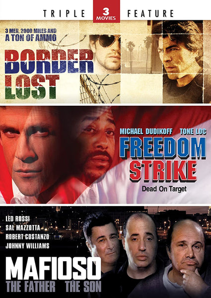 Border Lost/Freedom Strike/Mafioso