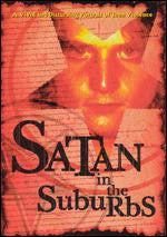 Satan In The Suburbs