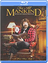 For All Mankind: Life & Career Of Mick Foley