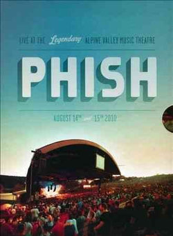 Phish: Alpine Valley Music Theatre