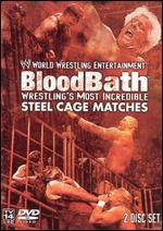 WWE: Bloodbath Wrestling Most Incredible Steel Cage Matches