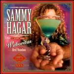 Sammy Hagar And The Waboritas
