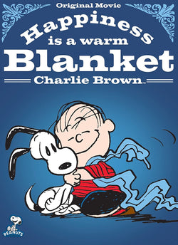 Happiness is a Warm Blanket: Charlie Brown