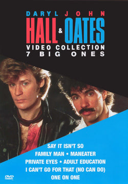 Daryl Hall & John Oates: Video Collection 7 Big One's