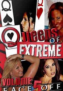 Queens Of Extreme: Volume 5 Face Off