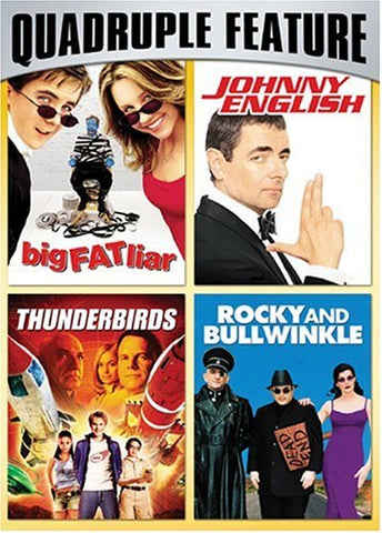 Big Fat Liar / Johnny English / Thunderbirds / Rocky & Bullwinkle