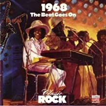 Class Rock: The Beat Goes On 1968