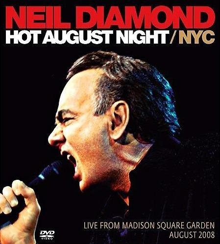 Hot August Night/NYC: Live From Madison Square Garden, August 2008