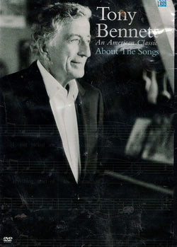 Tony Bennett About the Songs