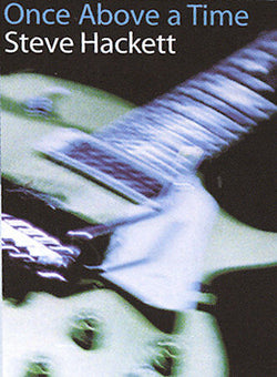 Steve Hackett: Once Above A Time