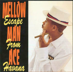 Mellow Man Ace